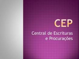 Apresentação sobre a CEP (Central de Procurações e