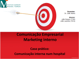 Comunicação Empresarial * 3º Ano Marketing interno