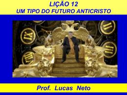 4T_2014_Lição 12_Um Tipo do Futuro Anticristo