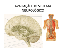 AVALIAÇÃO DO SISTEMA NEUROLÓGICO