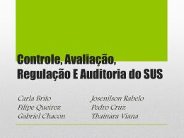 Controle, Regulação, Avaliação e Auditoria do SUS