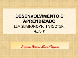 DESENVOLVIMENTO E APRENDIZADO LEV SEMIONOVICH