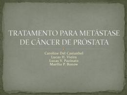 Radioterapia * Câncer localmente avançado