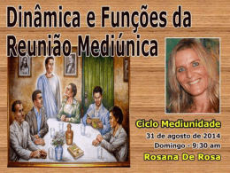 The Dynamic of the Mediumship Meetings From Antioquia to