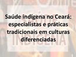 Saúde indígena no Ceará: especialistas e práticas