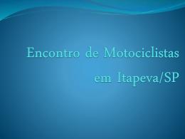 Encontro de Motos em Itapeva/SP