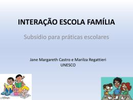 Interação Escola Família