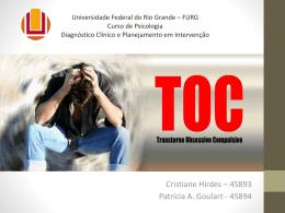 TOC: Transtorno Obsessivo-Compulsivo