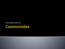 Cosmovisões – Prof. Esmeraldo