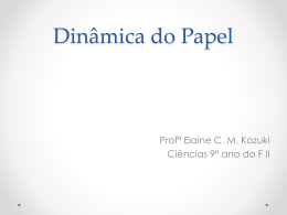 Dinâmica do papel final