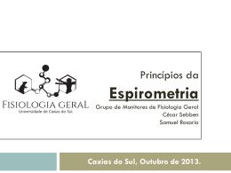 Espirometria - César Sebben - Grupo de Fisiologia Geral da