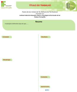 Modelo de pôster - alunos do Campus Farroupilha - IFRS