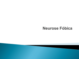 Neurose Fóbica - psicologiauniderp