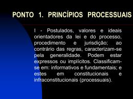 ponto 1. princípios processuais