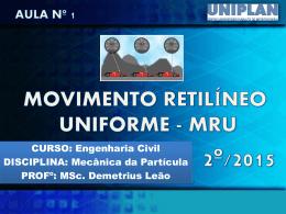 1 – MRU - A Física tá complicada?