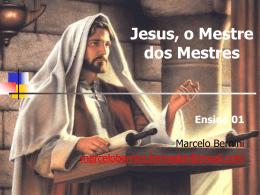 Ensino 01 – Jesus – O Mestre