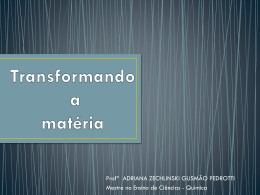 "QUÍMICA – ""Transformando a matéria"""