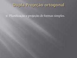 Dupla projeção ortogonal.