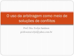 O uso da arbitragem como meio de soluções de conflitos