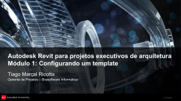 Autodesk Revit para projetos executivos de arquitetura Módulo 1