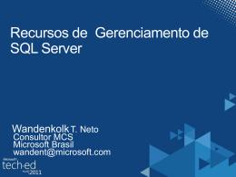 SQL Server 2008 R2 – Recursos de Gerenciamento de SQL Server