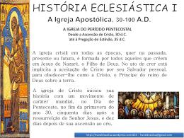 A Igreja Apostólica, 30-100 AD