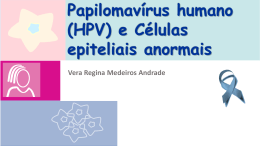 Papilomavirus humano e células anormais 2015 VRMA