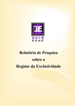 Relatório de Pesquisa sobre o Regime da Exclusividade