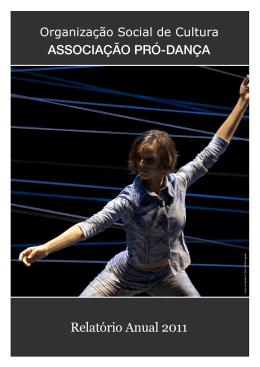 Relatório Anual 2011 - São Paulo Companhia de Dança