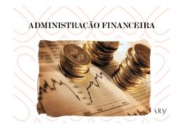 ADMINISTRAÇÃO ADMINISTRAÇÃO FINANCEIRA