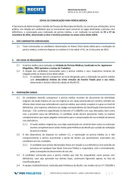 EDITAL DE CONVOCAÇÃO PARA PERÍCIA MÉDICA A Secretaria