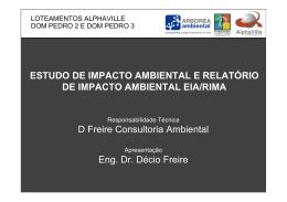 D Freire Consultoria Ambiental Eng. Dr. Décio Freire ESTUDO DE