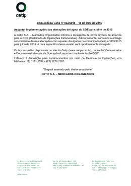 Comunicado Cetip n° 032/2015 – 15 de abril de 2015 Assunto