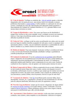 01- Velas de Ignição: Verifique as condições das velas de ignição