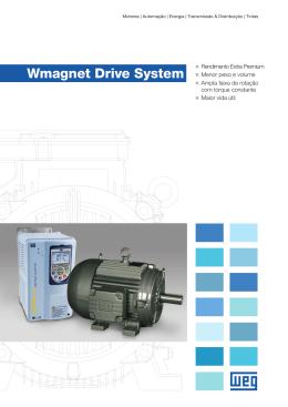 Wmagnet Drive System Rendimento Extra Premium Menor peso e
