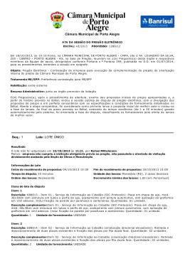 Câmara Municipal de Porto Alegre Seq.: 1 Lote: LOTE ÚNICO