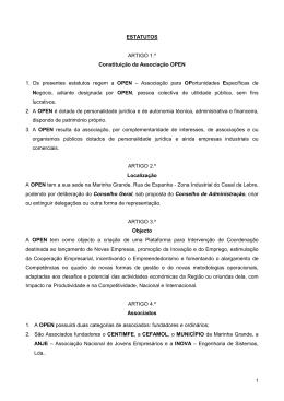 ESTATUTOS ARTIGO 1.º Constituição da Associação OPEN 1. Os