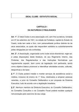 IDEAL CLUBE - ESTATUTO SOCIAL CAPÍTULO I DA NATUREZA E