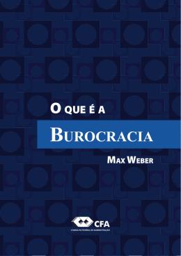 O que é a Burocracia? - Max Weber