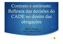 Contrato e antitruste. Reflexos das decisões do CADE no