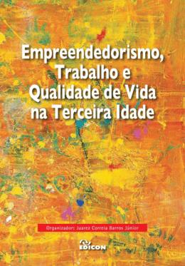 Empreendedorismo e a Terceira Idade