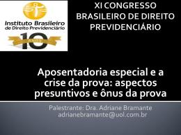 - Instituto Brasileiro de Direito Previdenciário