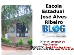 Escola Estadual José Alves Ribeiro - nte
