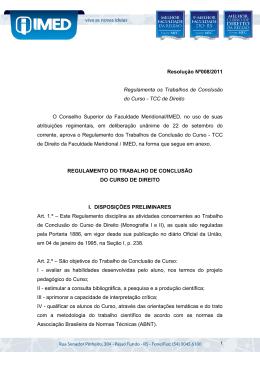 Resolução Nº008/2011 Regulamenta os Trabalhos de