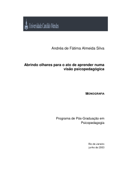 Andréa de Fátima Almeida Silva Abrindo olhares para o ato de