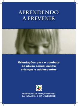 Aprendendo a prevenir. Orientações para o combate ao