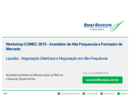 Workshop COMEC 2015 – Investidor de Alta Frequencia e