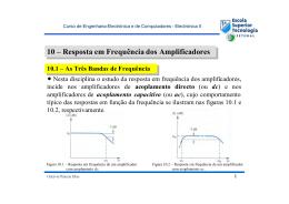 10 – Resposta em Frequência dos Amplificadores 10 – Resposta