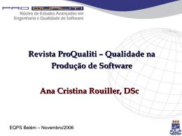 Ana Cristina Rouiller, DSc Revista ProQualiti – Qualidade na