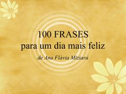 100 FRASES para um dia mais feliz